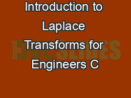 Introduction to Laplace Transforms for Engineers C