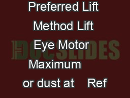 Spreader Bar Preferred Lift Method Lift Eye Motor  Maximum      or dust at    Ref
