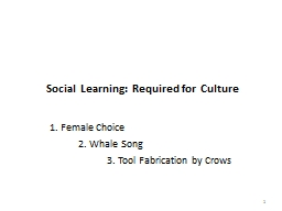 Social Learning: Required for Culture