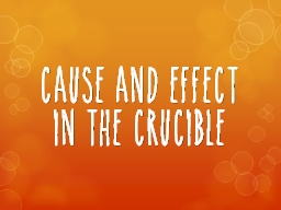 Cause and Effect in The Crucible