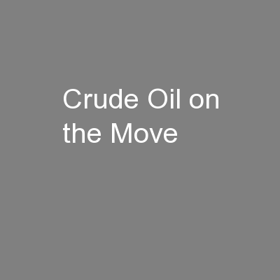 Crude Oil on the Move
