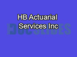 HB Actuarial Services Inc PDF document - DocSlides