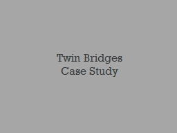 Twin Bridges PowerPoint PPT Presentation