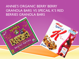 Annie's Organic berry berry granola bars PowerPoint PPT Presentation