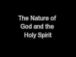 The Nature of God and the Holy Spirit