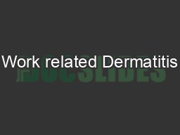 Work related Dermatitis