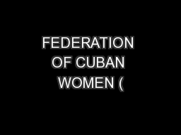 FEDERATION OF CUBAN WOMEN (