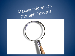 Making Inferences PowerPoint PPT Presentation