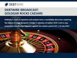 Debtwire's team of reporters and analysts host a roundtab
