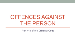 Offences against the person PowerPoint PPT Presentation