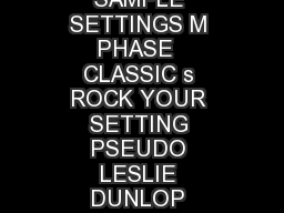 revB M PHASE   SAMPLE SETTINGS M PHASE  CLASSIC s ROCK YOUR SETTING PSEUDO LESLIE DUNLOP MANUFACTURING INC