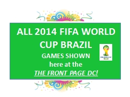 ALL 2014 FIFA WORLD CUP BRAZIL