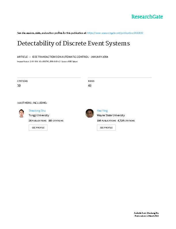 1 Detectability of Discrete Event Systems1  Shaolong Shu2, Feng Lin2,3