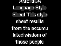 LANGUAGE JOURNAL OF THE LINGUISTIC SOCIETY OF AMERICA Language Style Sheet This style sheet results from the accumu lated wisdom of those people who have participated in the editing of Language over PDF document - DocSlides