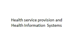 Health service provision and Health Information Systems