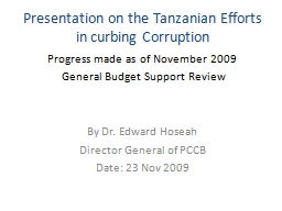 Presentation on the Tanzanian Efforts in curbing Corruption
