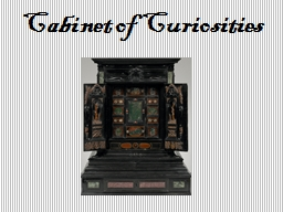 Cabinet of Curiosities PowerPoint PPT Presentation