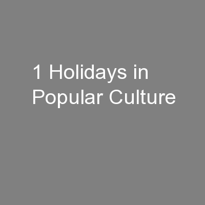 1 Holidays in Popular Culture