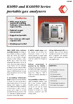 Features Wide range of gases monitored including hydrogen carbon dioxide argon and SF Optional oxygen measurement Rugged and portable Fast warmup with rapid response time Weatherproof to IP K and KG