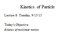Kinetics of Particle PowerPoint PPT Presentation