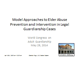 Model Approaches to Elder Abuse Prevention and Intervention