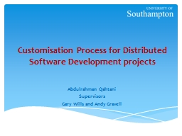 Customisation Process for Distributed Software Development