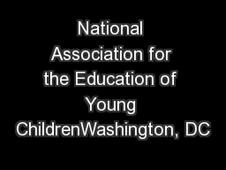 National Association for the Education of Young ChildrenWashington, DC