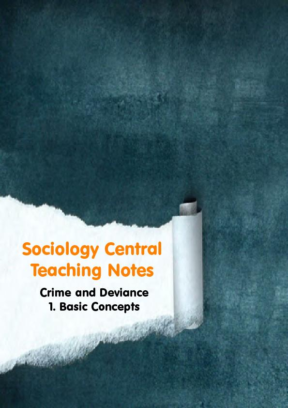 Sociology CentralTeaching NotesCrime and Deviance1. Basic Concepts ...