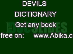 DEVILS  DICTIONARY Get any book for free on:     www.Abika.com