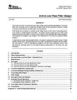 Application Report SLOAB  September  Active LowPass Filter Design Jim Karki AAP Precision Analog ABSTRACT This report focuses on active lowpass filter design using operational amplifiers