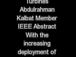 CREATED ON MAY   Linear Quadratic Gaussian LQG Control of Wind Turbines Abdulrahman Kalbat Member IEEE Abstract With the increasing deployment of wind energy technologies innovative modern control th