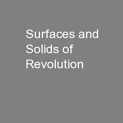Surfaces and Solids of Revolution