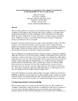 Incorporating Damage Accumulation in Deterministic System Models to Model Reliability of TimeVarying Systems Michael G Lipsett University of Alberta Edmonton Alberta TG G Canada Telephone  Telefax  E