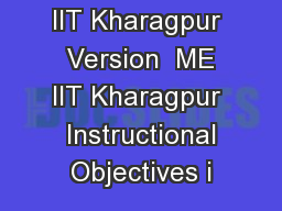 Version  ME IIT Kharagpur  Version  ME IIT Kharagpur  Instructional Objectives i