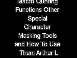 Macro Quoting Functions Other Special Character Masking Tools and How To Use Them Arthur L