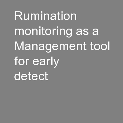 Rumination monitoring as a Management tool for early detect