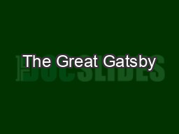 The Great Gatsby PowerPoint PPT Presentation