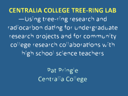 CENTRALIA COLLEGE TREE-RING LAB