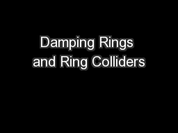 Damping Rings and Ring Colliders