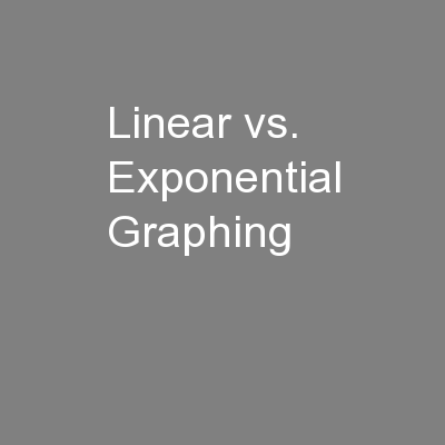 Linear vs. Exponential Graphing