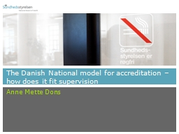 The Danish National model for accreditation – how does it