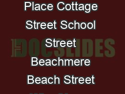 Ogunqu t Beach Sh re oad Main Street Main Street Sh re oad Beachmere Place Cottage Street School Street Beachmere Beach Street Wharf Lane Locust G ro e Lane Lane Sh re oad Bourne Lane Sh re oad C e o