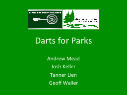 Darts for Parks PowerPoint PPT Presentation