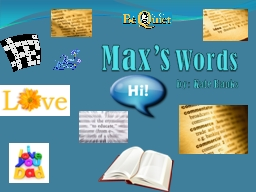 Max's PowerPoint PPT Presentation