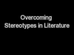 Overcoming Stereotypes in Literature
