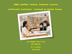 Highly Qualified Teachers, Passionate Learners,
