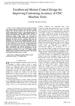 Abstract For CNC machine tools with synchronized motion axes existing feedforward motion control designs are usually employed for reducing tracking errors and thus achieving desired tracking accuracy