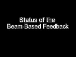 Status of the Beam-Based Feedback