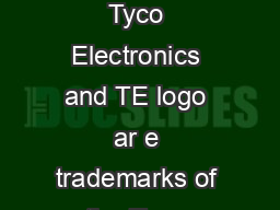 Mean Time Between Failure MTBF Elo logo  Elo TouchSystems Tyco Electronics and TE logo ar e trademarks of the Tyco Electronics group of companies and its licenso rs