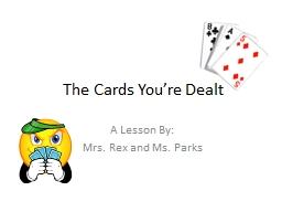 The Cards You're Dealt PowerPoint PPT Presentation